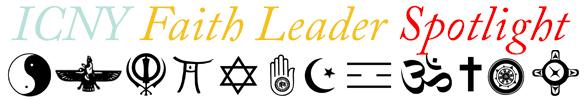 ICNY Faith Leader Spotlight